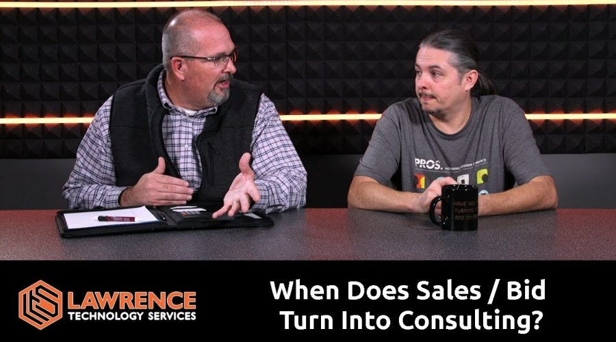"Brett & Tom Lawrence Discuss ""When Does Sales / Bid Turn Into Consulting?"""