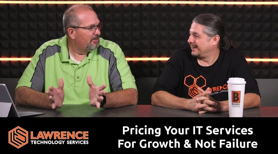 "Brett & Tom Lawrence Discuss ""Pricing Your IT Services Packages For Growth & Not For Failure"""